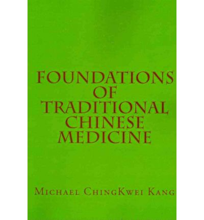 OF FOUNDATIONS THE CHINESE MEDICINE