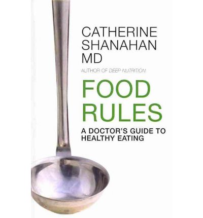 Food Rules : A Doctor's Guide to Healthy Eating