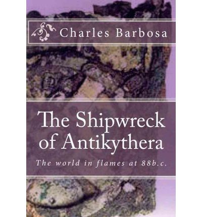 The Shipwreck of Antikythera