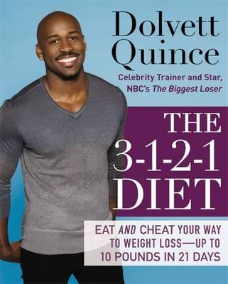 The 3-1-2-1 Diet : Eat and Cheat Your Way to Weight Loss - Up to 10 pounds in 21 Days