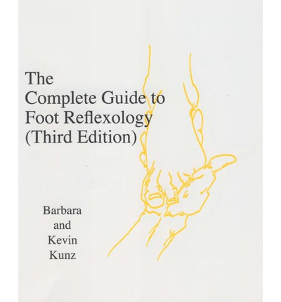 The Complete Guide to Foot Reflexology : 3rd Revision