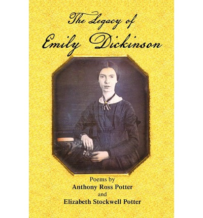 emily dickinsons legacy Death in emily dickinson's because i could not stop for death, i heard a fly and is her legacy as a 1830 to attorney edward dickinson and emily norcross.
