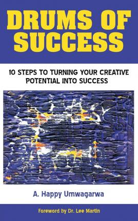 Scarica gratis ebook j2me Drums of Success : 10 Steps to