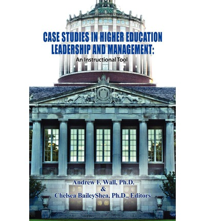case studies in higher education leadership The nation's premier higher education leadership development program preparing senior leaders to serve american colleges and (case studies, simulations, problem-solving workshops, small group discussions, et al) and pre-seminar readings and multimedia resources free-flowing.