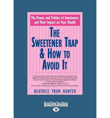 The Sweetener Trap & How to Avoid it (2 Volume Set)