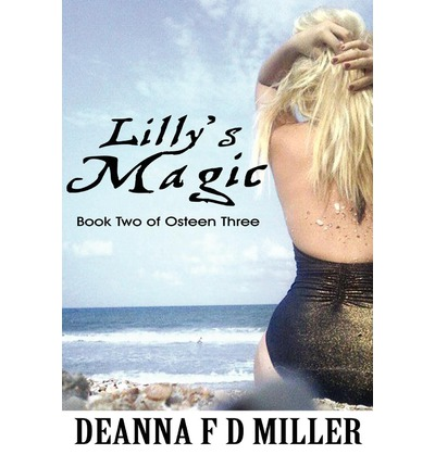 Lilly's Magic : Book Two of Osteen Three