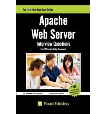 Apache Web Server Interview Questions You'll Most Likely be Asked