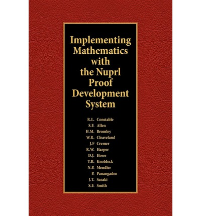 Implementing Mathematics with the Nuprl Proof Development System