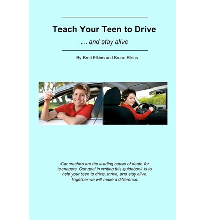Teach Your Teen to Drive