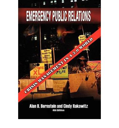 Emergency Public Relations: Crisis Management In A 3.0 World