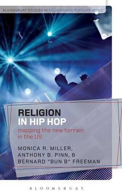 Buch-Downloads online Religion in Hip Hop : Mapping the New Terrain in the US (German Edition) PDF FB2 iBook 9781472507433