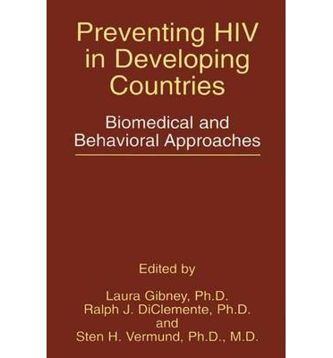 Preventing HIV in Developing Countries : Laura Gibney ...