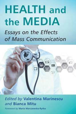Effect of media and mass communication essay