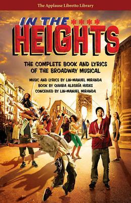In the Heights : The Complete Book and Lyrics of the Broadway Musical
