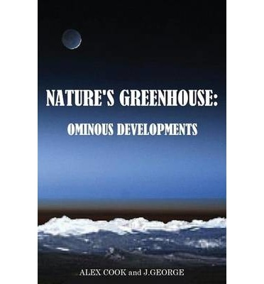 Nature's Greenhouse : Ominous Developments