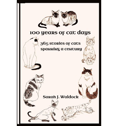 100 Years of Cat Days : 365 Cat Stories Spanning a Century