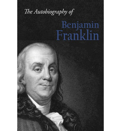 the autobiography of benjamin franklin a founding father of the united states of america The autobiography of benjamin franklin - ebook written by benjamin franklin read this book using google play books app on your pc, android, ios devices download for offline reading, highlight, bookmark or take notes while you read the autobiography of benjamin franklin.