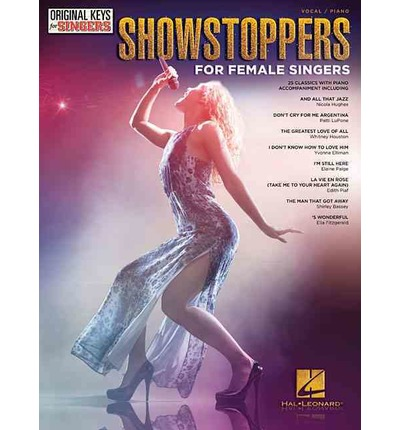 Showstoppers for Female Singers : Original Keys for Singers