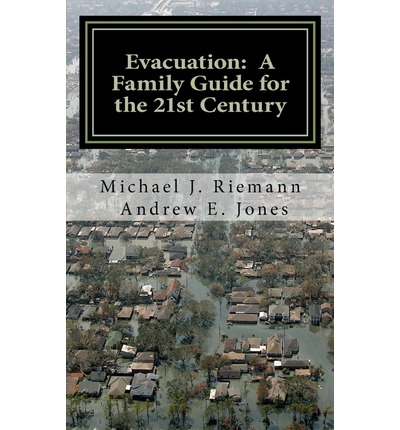 Evacuation : A Family Guide to the 21st Century