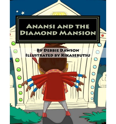 Anansi and the Diamond Mansion