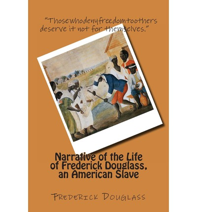 narrative of the life of frederick douglass 4 essay