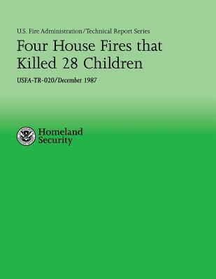 Four House Fires That Killed 28 Children