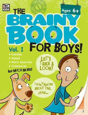 Brainy Book for Boys, Volume 1, Ages 6 - 11: Volume 1