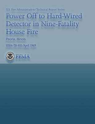 Power Off to Hard-Wired Detector in Nine-Fatality House Fire