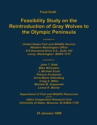 eBookStore-Version: Feasibility Study on the Reintroduction of Gray Wolves to the Olympic Peninsula by John T Ratti, Mike Weinstein, United States 1490302093 in German ePub
