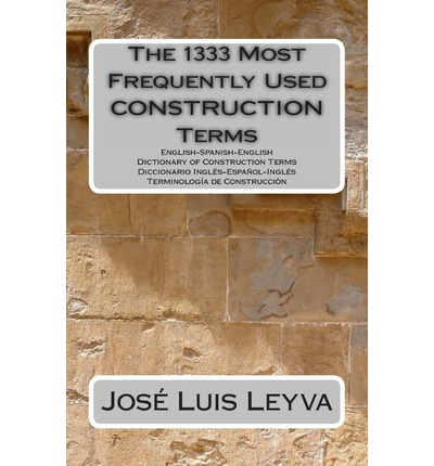 The 1333 most frequently used construction terms jose for Construction dictionary
