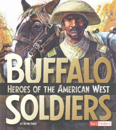 not just soldiers buffalo soldiers