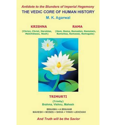 The Vedic Core of Human History