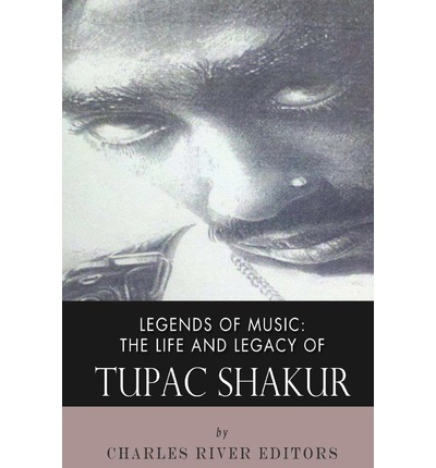 PDF Legends of Music: The Life and Legacy of Tupac Shakur