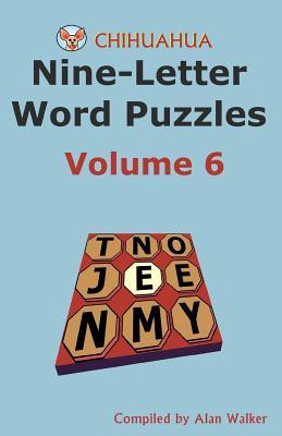 nine letter words chihuahua nine letter word puzzles volume 6 alan walker 23782 | 9781493513529
