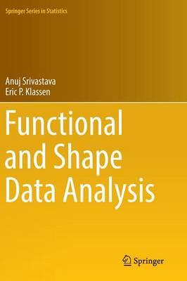 Functional and Shape Data Analysis 2016