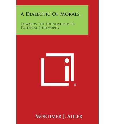 A Dialectic of Morals