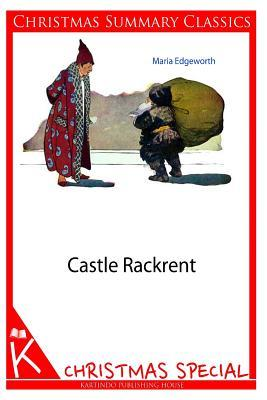 Castle Rackrent [Christmas Summary Classics]