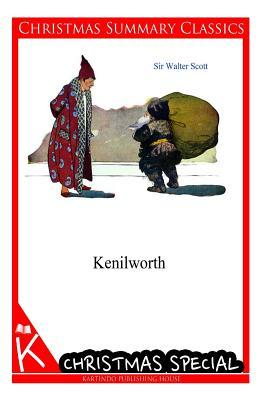 Kenilworth [Christmas Summary Classics]