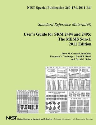 Free ebook downloads for android Nist Special Publication 260-174, 2011 Ed. User?s Guide for Srm 2494 and 2495 : The Mems 5-In-1, 2011 Edition PDF 9781495305580