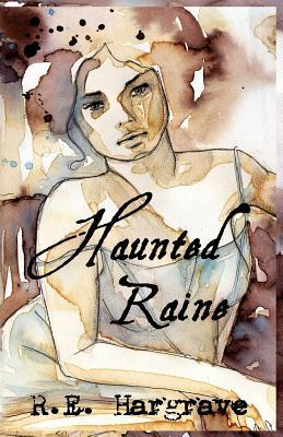 Laden Sie kostenlos ebooks epub herunter Haunted Raine PDF by R E Hargrave