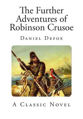 an analysis of the character of robinson crusoe a novel by daniel defoe
