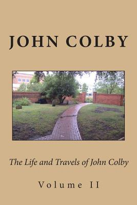 The Life, Experience, and Travels of John Colby
