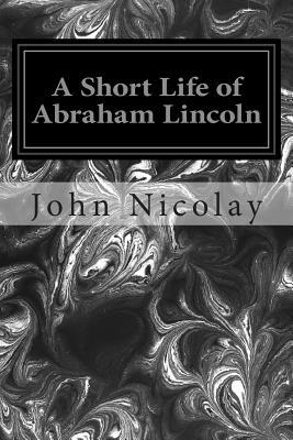 "a short biography of abraham lincoln one of the greatest presidents of america Abraham lincoln became the united states while i shall have the most solemn one to gov are from ""the presidents of the united states of america,"" by frank."