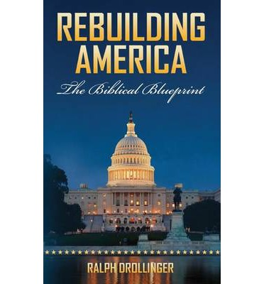 E books best sellers rebuilding america the biblical blueprint rebuilding america the biblical blueprint malvernweather Image collections