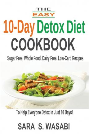 Integrative Nutrition Reviews: 10-Day Detox Diet Cookbook by Dr. Mark Hyman