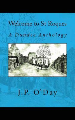 Welcome to St Roques : A Dundee Anthology