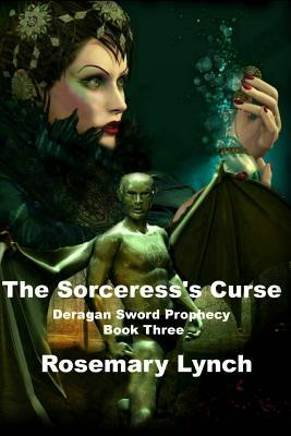 The Sorceress's Curse : The Deragan Sword Prophecy