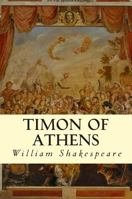 a comparison of timon of athens and macbeth by william shakespeare William shakespeare's plays were put into three categories when they were   king lear macbeth othello romeo and juliet timon of athens.
