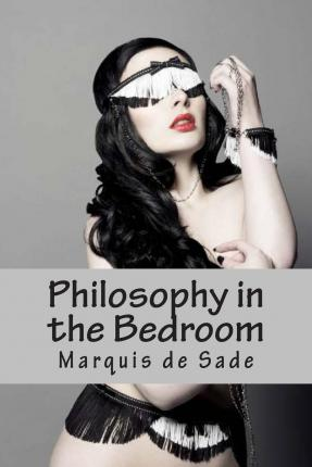 Download Philosophy In The Bedroom By Marquis De Sade 1500513717 PDF Enjoy