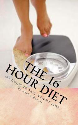 The 16 Hour Diet